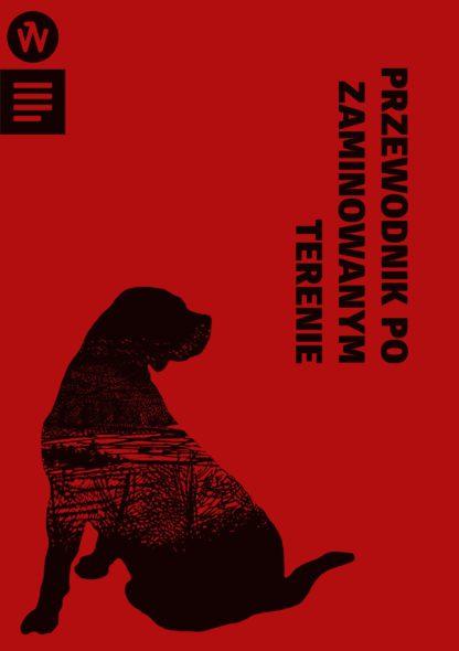 Okładka książki pod tytułem Przewodnik po zaminowanym terenie.