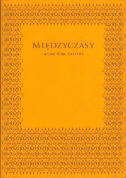 Okładka książki pod tytułem Międzyczasy.