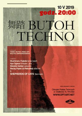 Plakat wydarzenia Butoh Techno