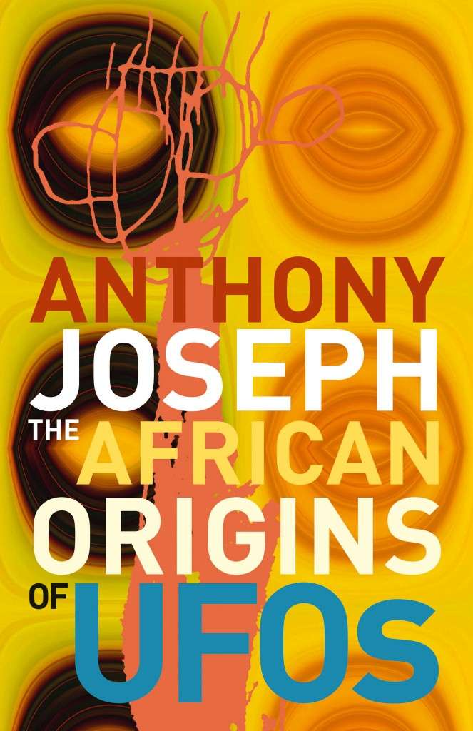 Anthony Joseph The African Origins of UFOs