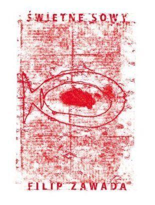 Filip Zawada: Świetne sowy