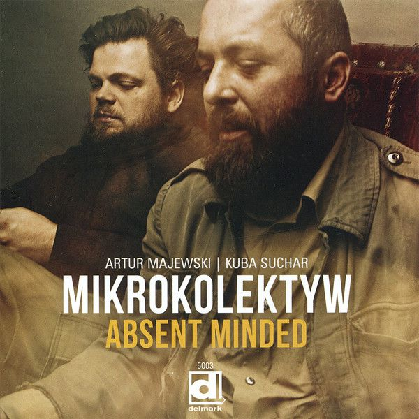 Mikrokolektyw: Absent Minded