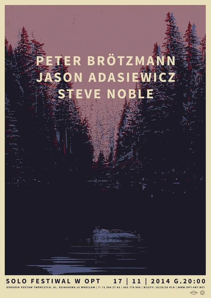 Peter Brötzmann / Jason Adasiewicz / Steve Noble
