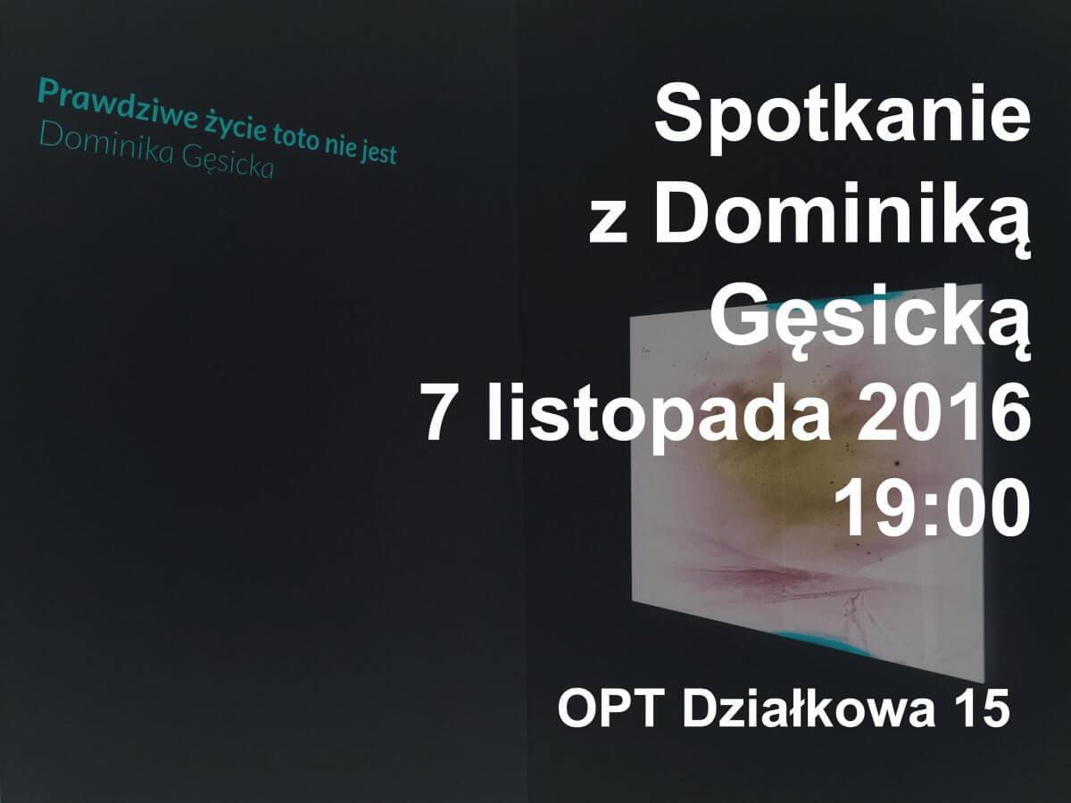 Spotkanie zDominiką Gęsicką