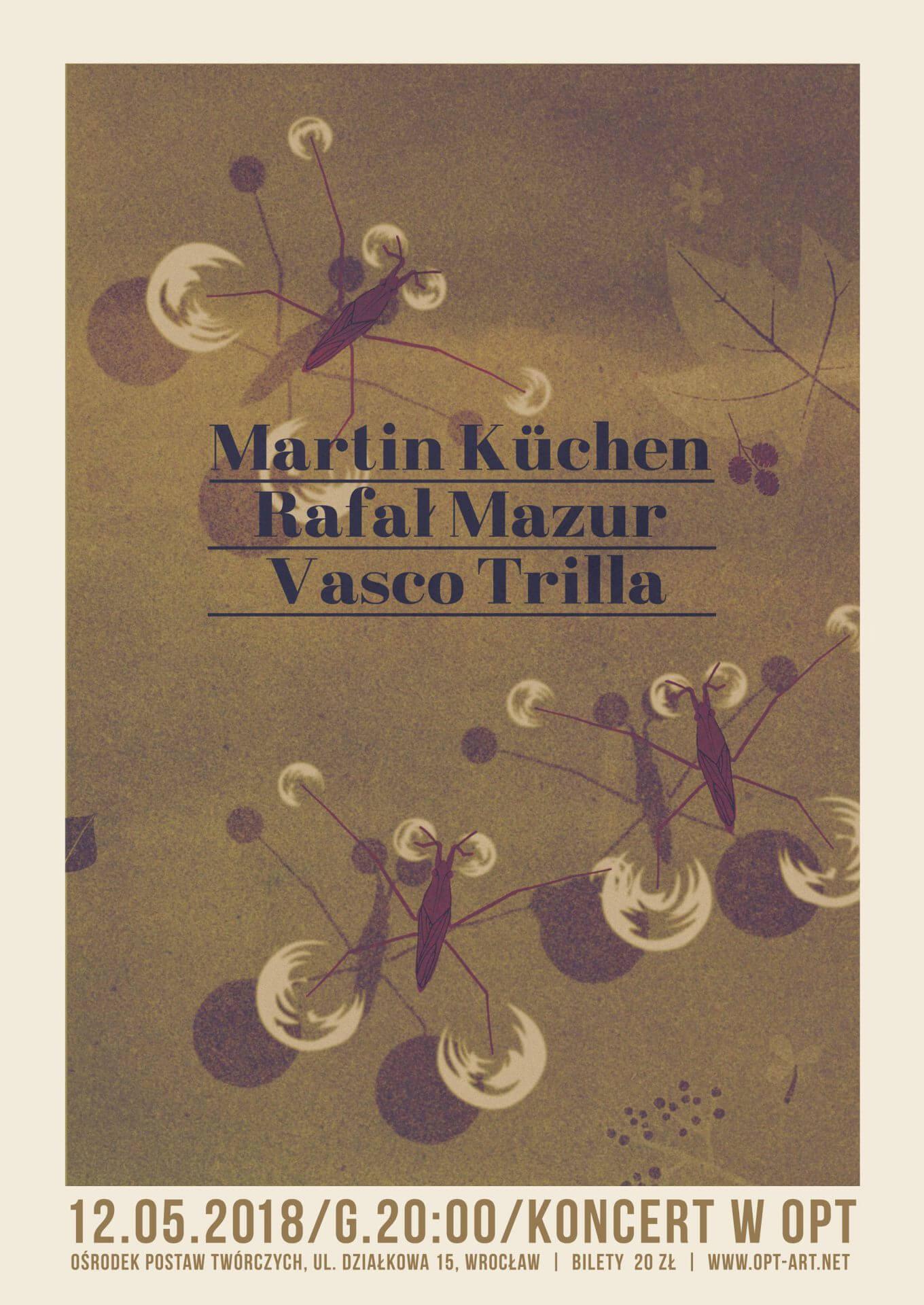Martin Küchen / Rafał Mazur / Vasco Trilla - koncert w OPT