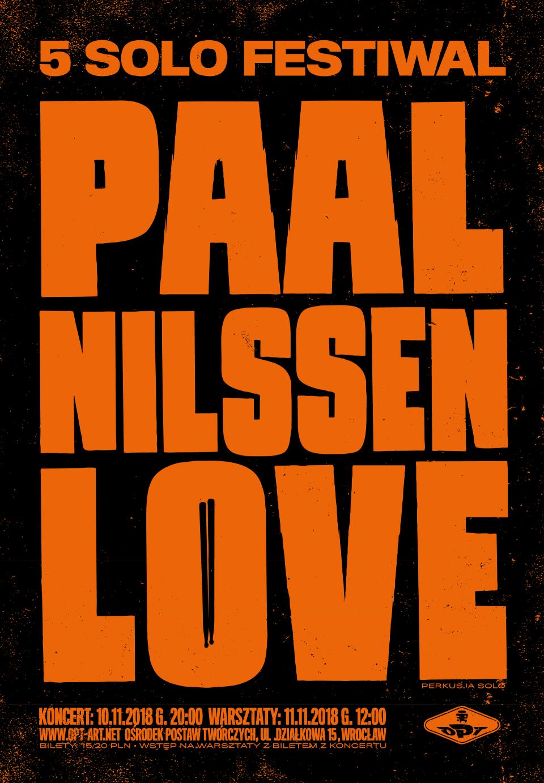 10-11.2018 Paal Nilssen-Love / Solo Festiwal wOPT