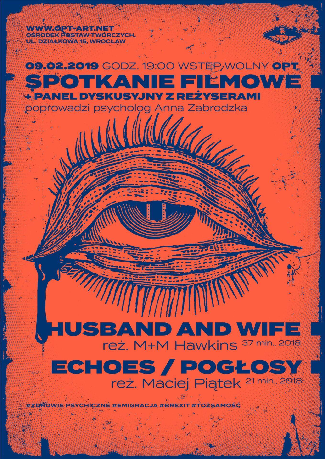 Spotkanie filmowe zpanelem dyskusyjnym: Husband and Wife, Echoes (09.02)