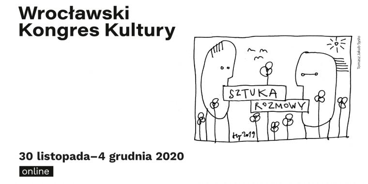 Wrocławski Kongres Kultury (30.11 – 4.12)