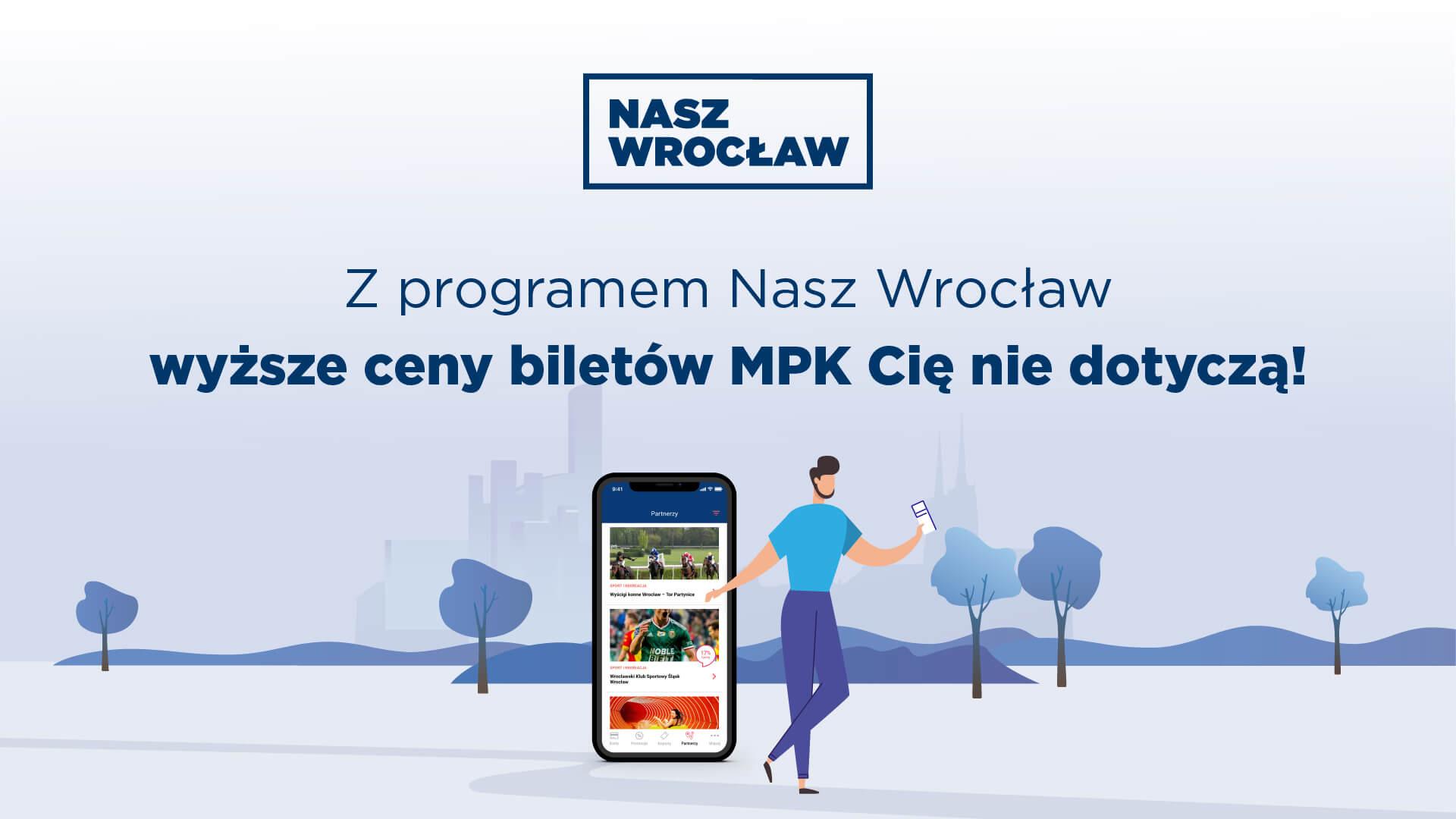 Z programem Nasz Wrocław wyższe ceny biletów MPK Cię niedotyczą