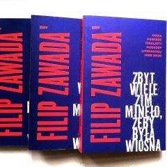 Filip Zawada - Zbyt wiele zim minęło, żeby była wiosna (nowa powieść finalisty nagrody Nike 2020)