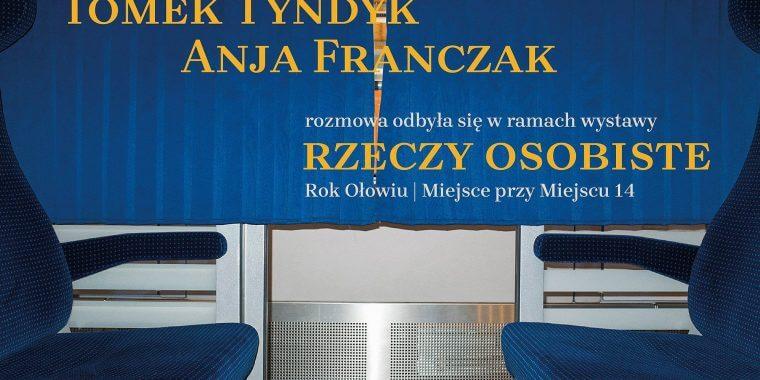 Rok ołowiu: Tomek Tyndyk iAnja Franczak – podkast