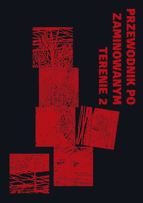 Przewodnik pozaminowanym terenie 2 – antologia tekstów zlat 2016-2020 (projekt graficzny: Katarzyna Pietrzak-Zawada)